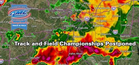 Rain and storms have forced the postponement of the AMC championships to Monday, May 1.